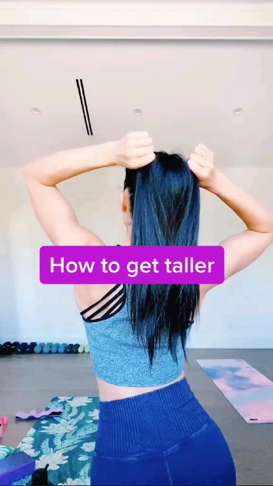 How to get taller!