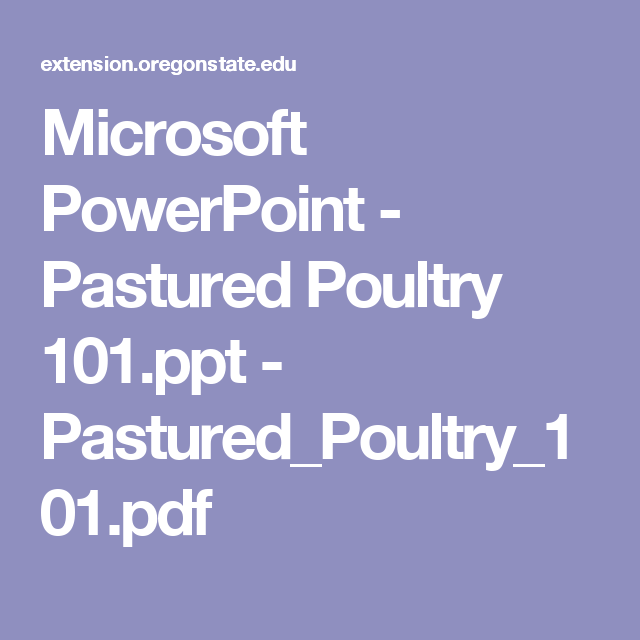 Microsoft PowerPoint - Pastured Poultry 101 ppt