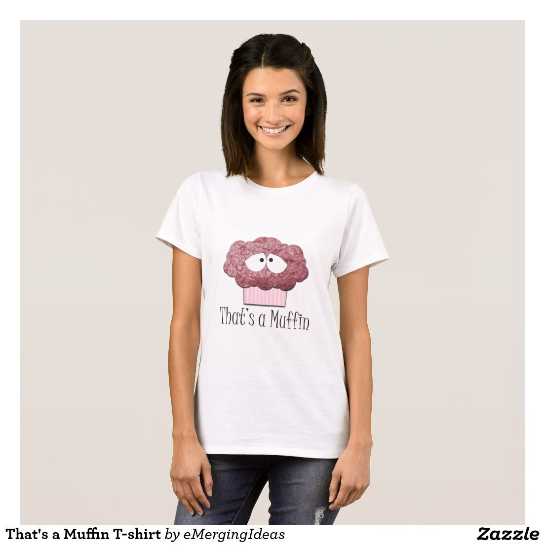 That's a Muffin T-shirt