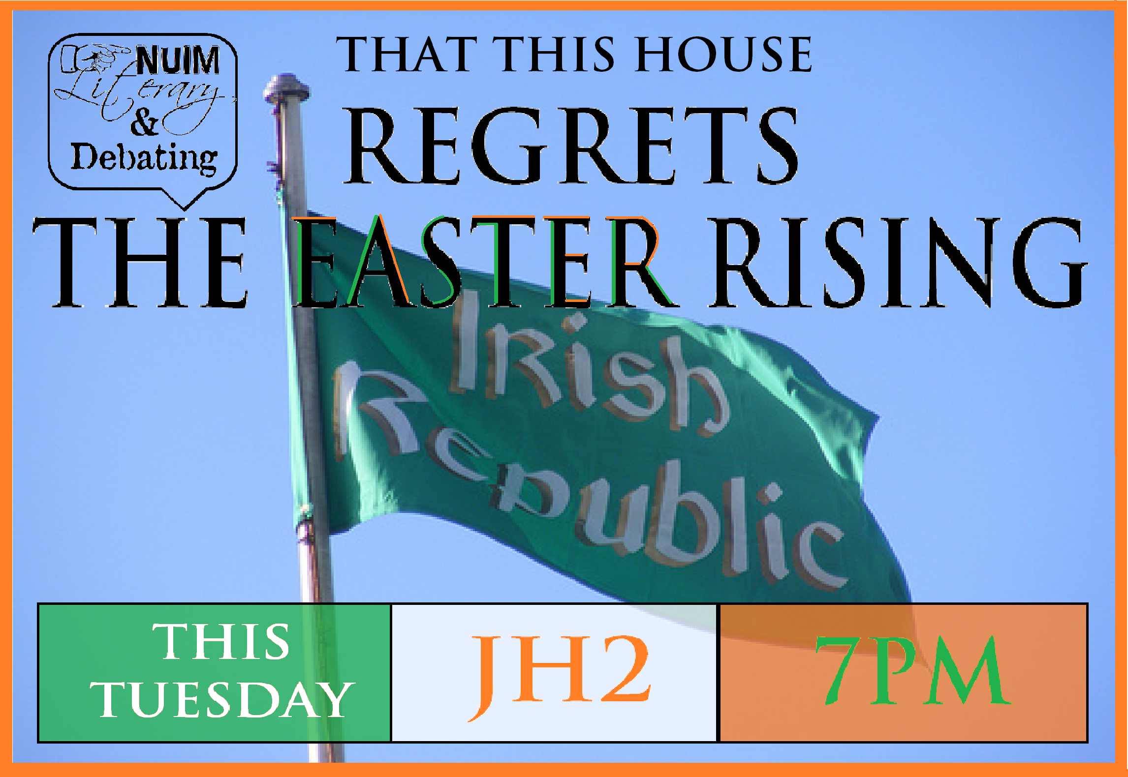 """Debate: """"That this House Regrets the Easter Rising"""""""