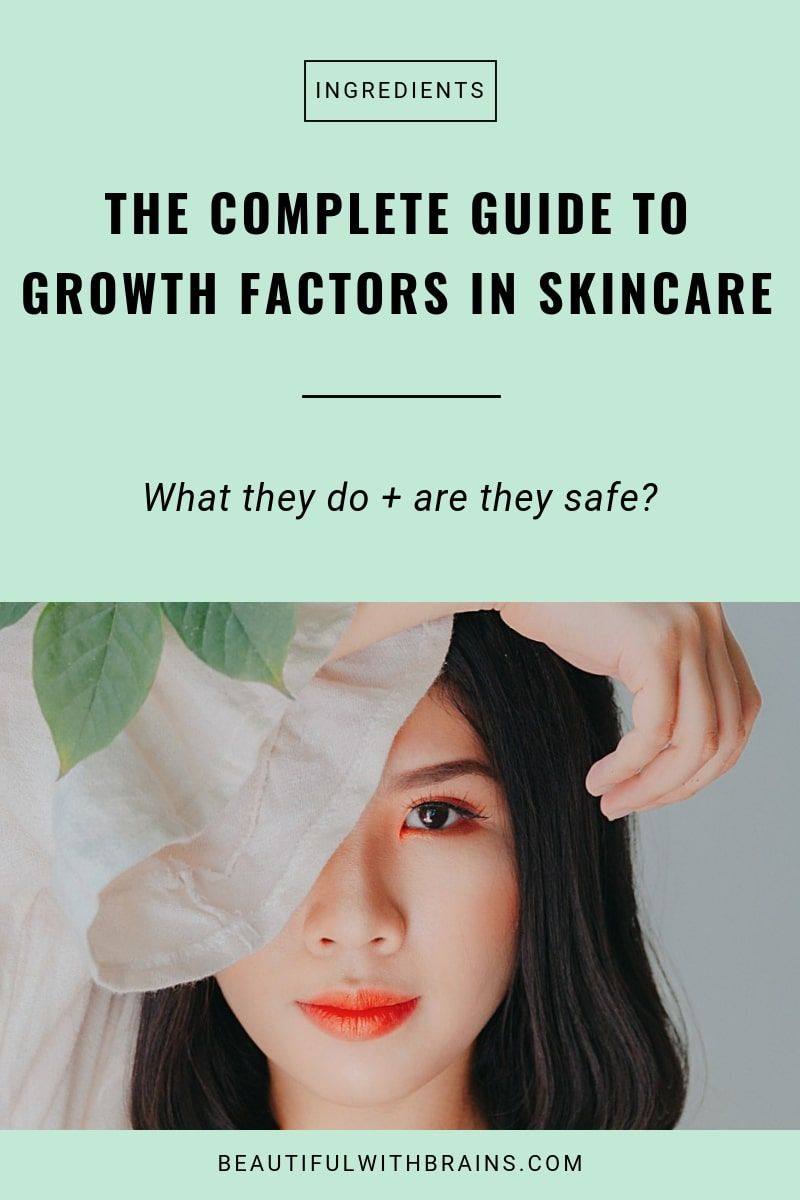 The Complete Guide To Growth Factors Do They Work Are They Safe Growth Factor Skin Care Reduce Hyperpigmentation