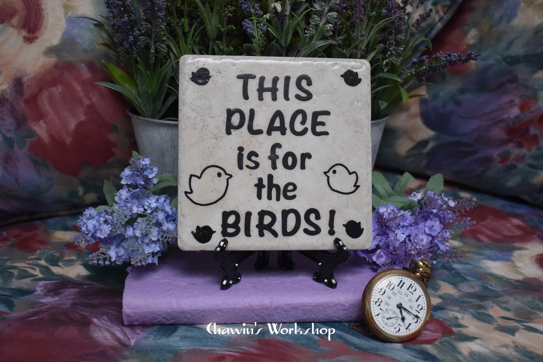 This Place Is For The Birds Funny Garden Sign Bird Garden Decor