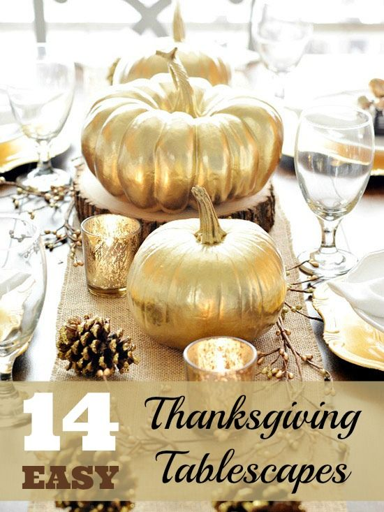 Thanksgiving Is A Time To Be With Family And To Enjoy A Wonderful Meal Togeth Thanksgiving Table Decorations Thanksgiving Centerpieces Thanksgiving Tablescapes