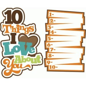 Silhouette Design Store: 10 things i love about you