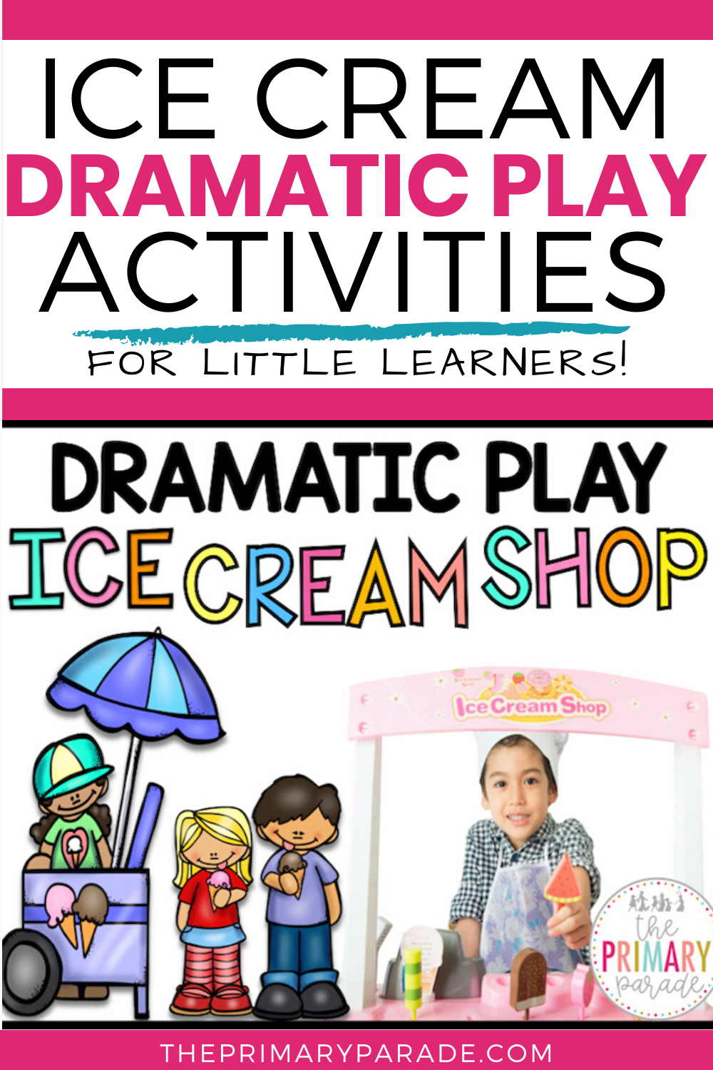 Dramatic Play Center Ice Cream Shop The Primary Parade