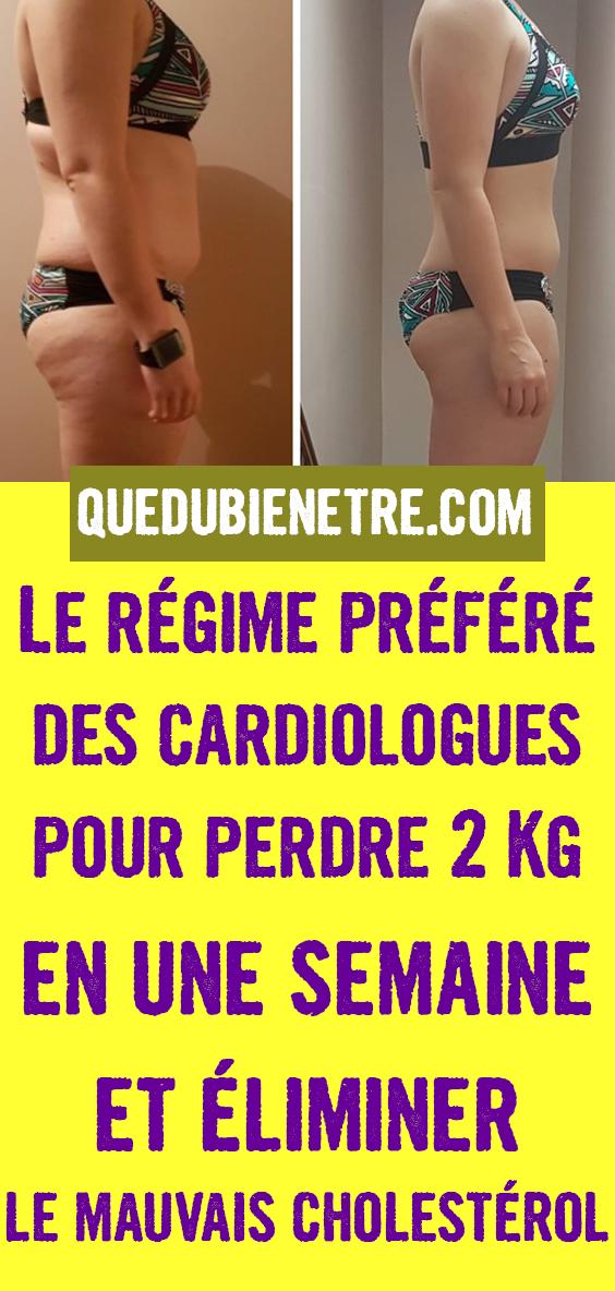 Régime préféré des cardiologues pour perdre 2 Kg en une ...
