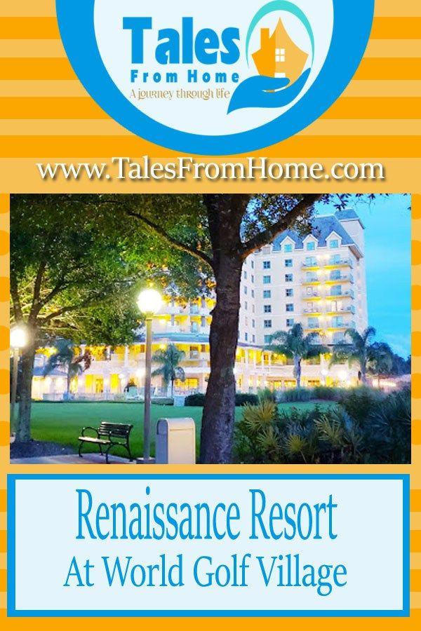 Review of the Renaissance Resort at World Golf Village ...