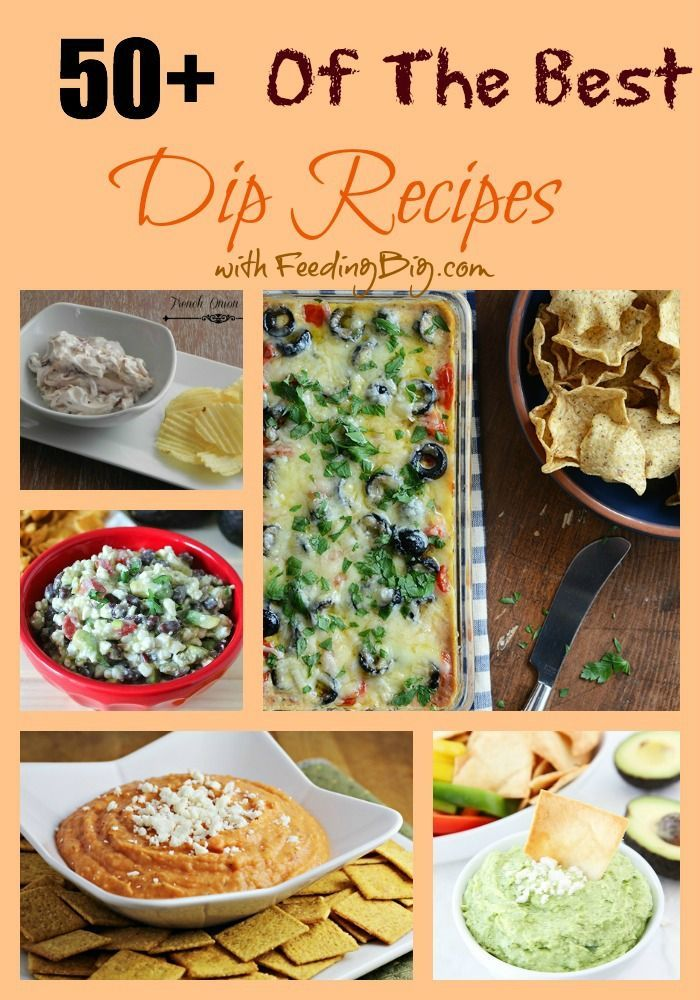 50+ Dip Recipes with Feeding Big.  Holidays are times for family and friends to gather together.  Make them smile by serving them one of these great dips.