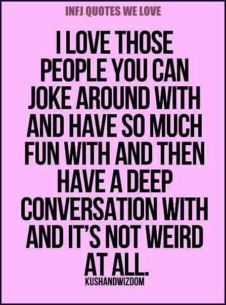 Fun + Deep conversation   Just because   Life quotes, Funny