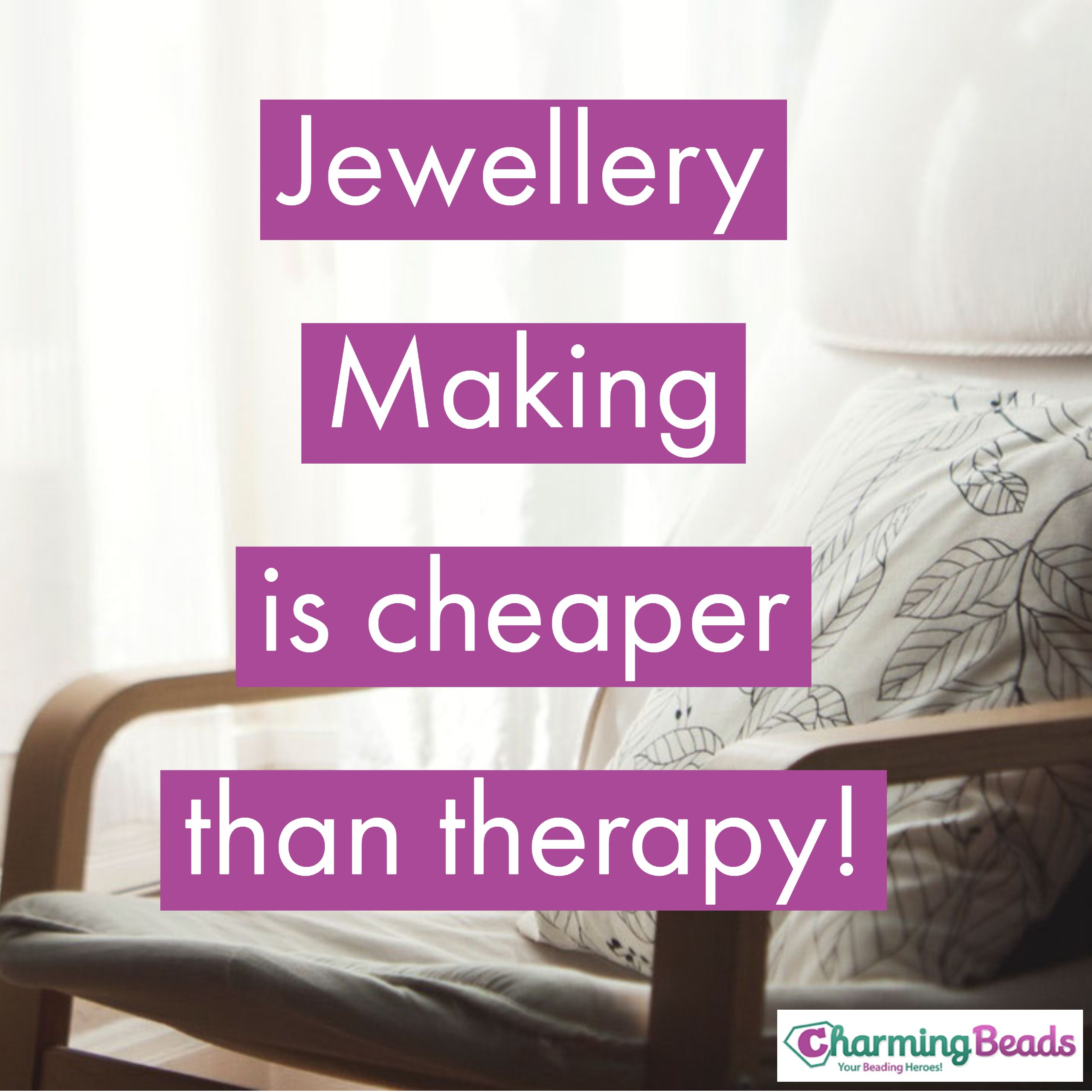 Jewellery Making Is Cheaper Than Therapy Crafting Quotes Funny