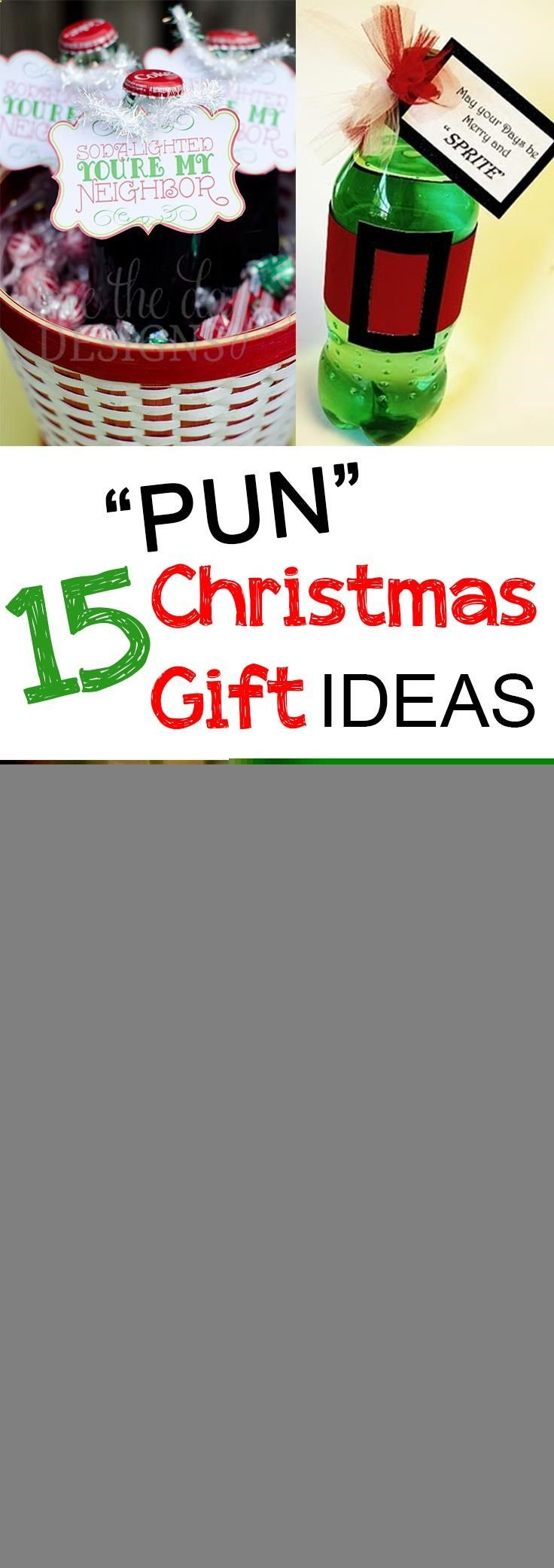 Punny Christmas Gift Ideas perfect for friends, neighbors, teachers ...