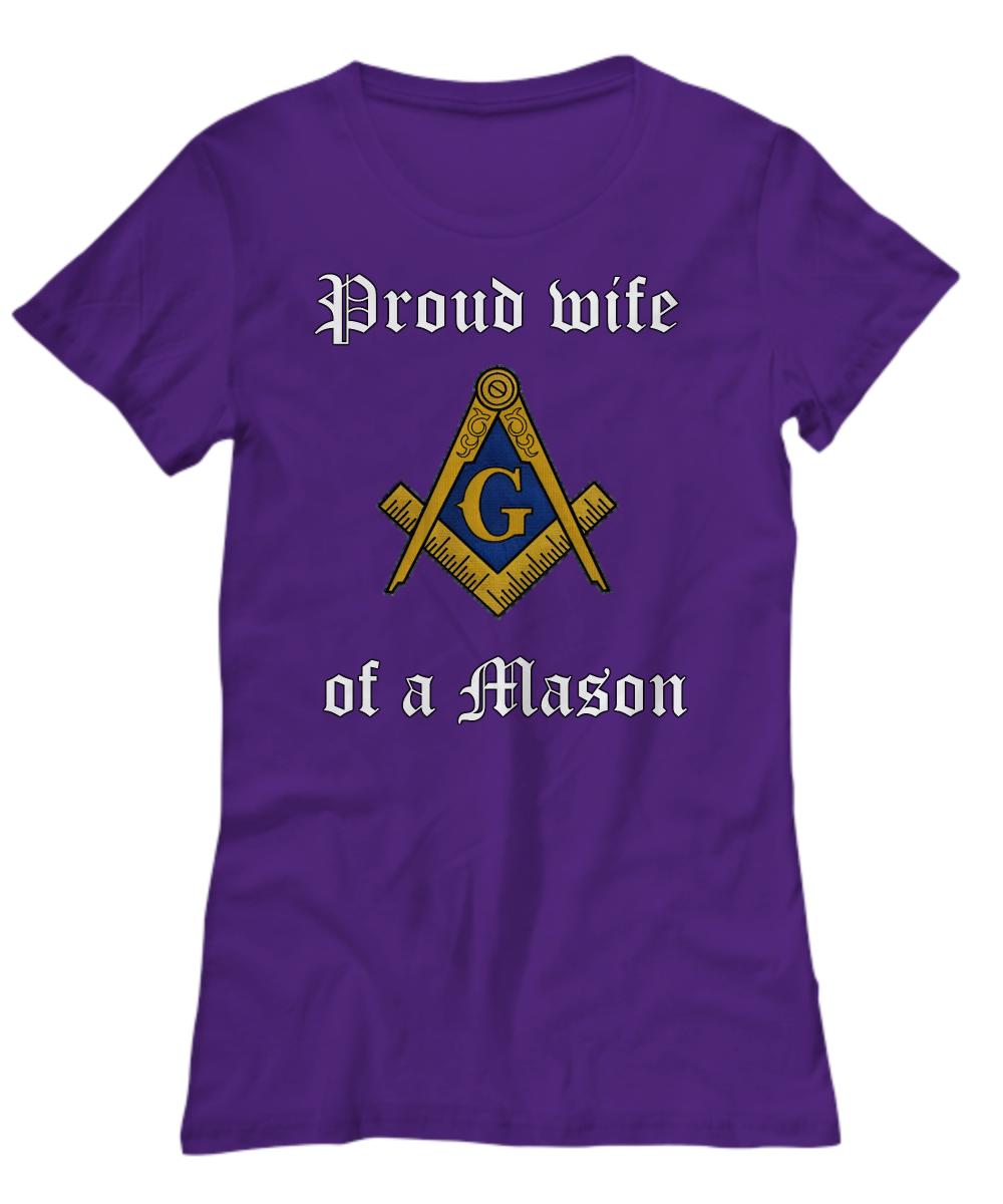 70d76444 $19.99 proud wife of a Mason shirt   Freemasonry accessories ...