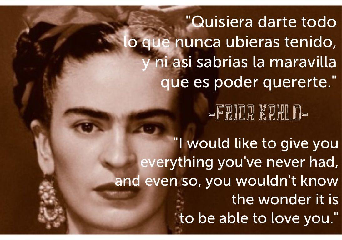 Frida Kahlo Quotes Bilingual Mari Avila Frida Kahlo Frida