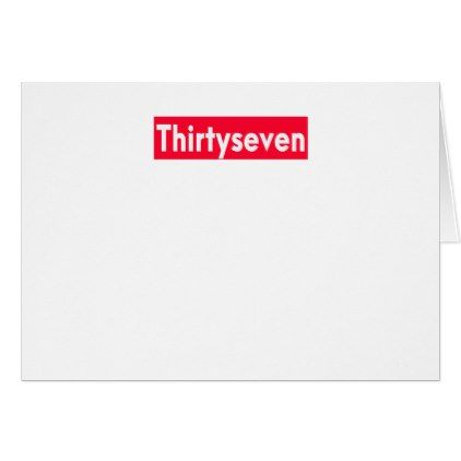 Thirty Seven Years Old Funny 37th Birthday Card