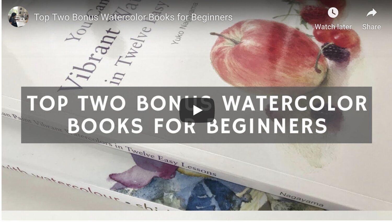 Top Two Bonus Watercolor Books For Beginners