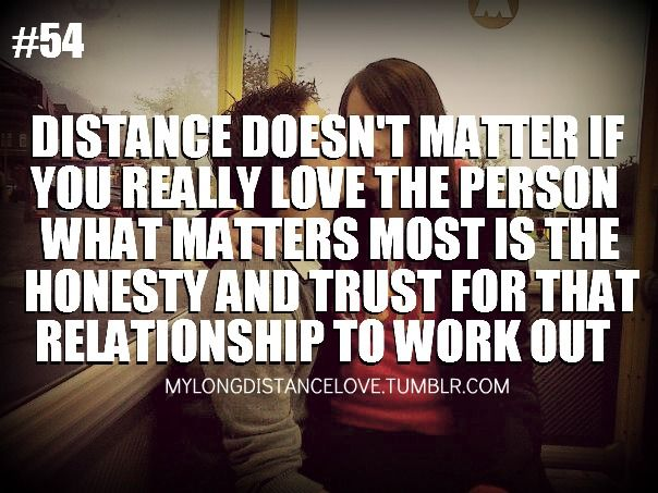 If You Love Me Distance Doesnt Matter Distance Doesn T Matter If You Really Love The Personwhat Matters Relationship Long Distance Love Love