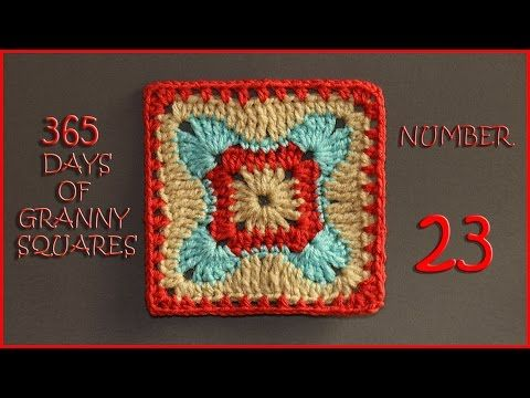 365 Days of Granny Squares Number 23 - YouTube