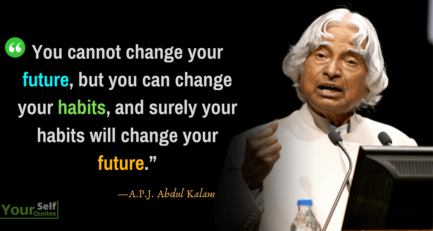 APJ Abdul Kalam Quotes Thoughts That Will Inspire Your Life in