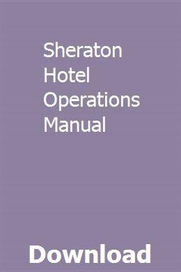 Sheraton Hotel Operations Manual | flamerylun | Standard