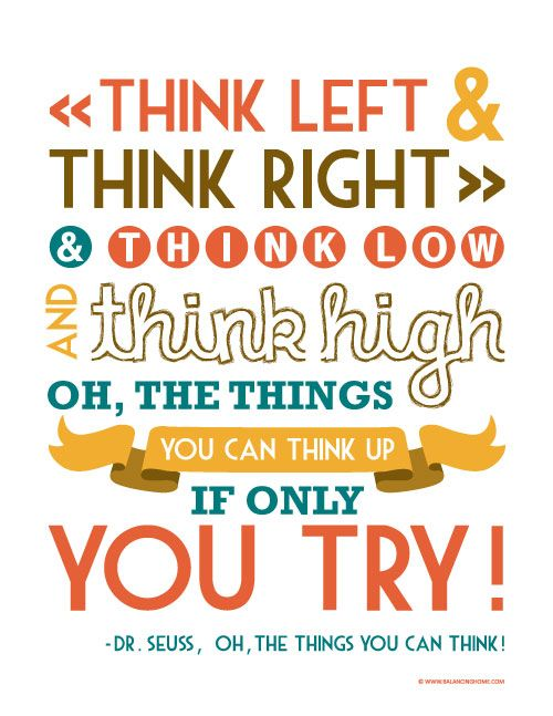 Dr. Seuss Quote Printable   Think Left | Word. | Classroom quotes