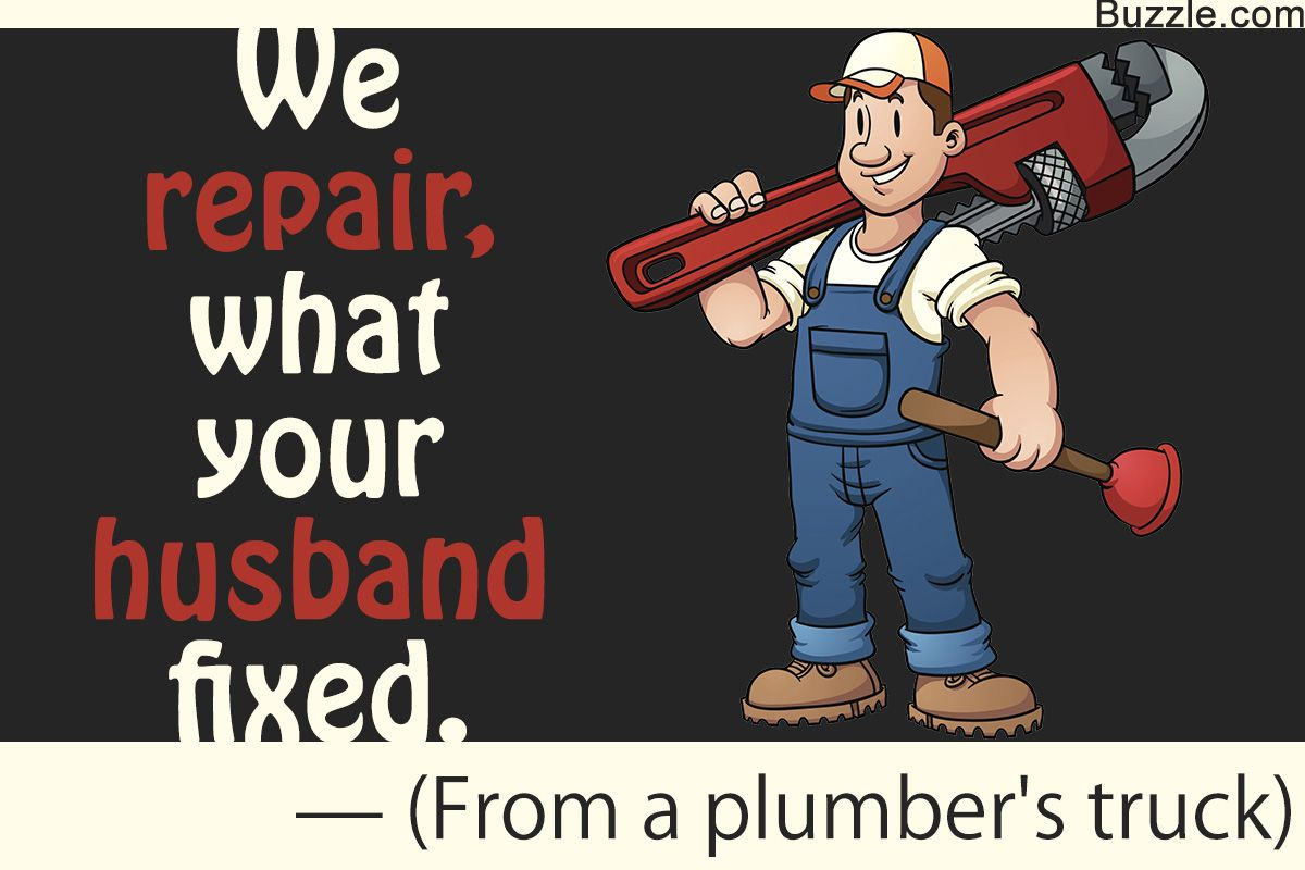 Catchy Slogans That Are Sure To Grab The Audience S Attention Catchy Slogans Plumbing Humor Plumbing