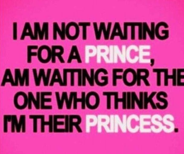 Call me your princess! and then you will be my prince. | words ...