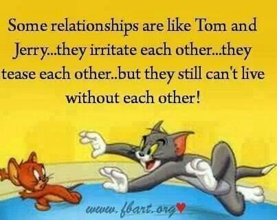 Tom Jerry Msg Quotes Relationship Sayings