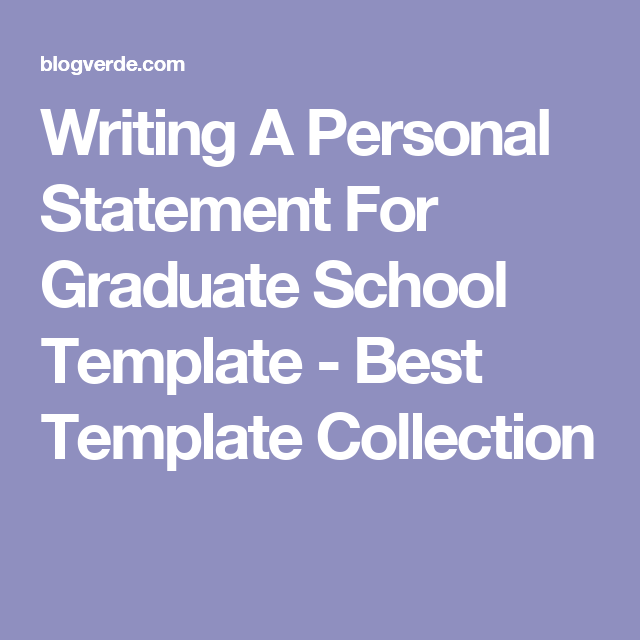 Writing a personal goal statement for graduate school