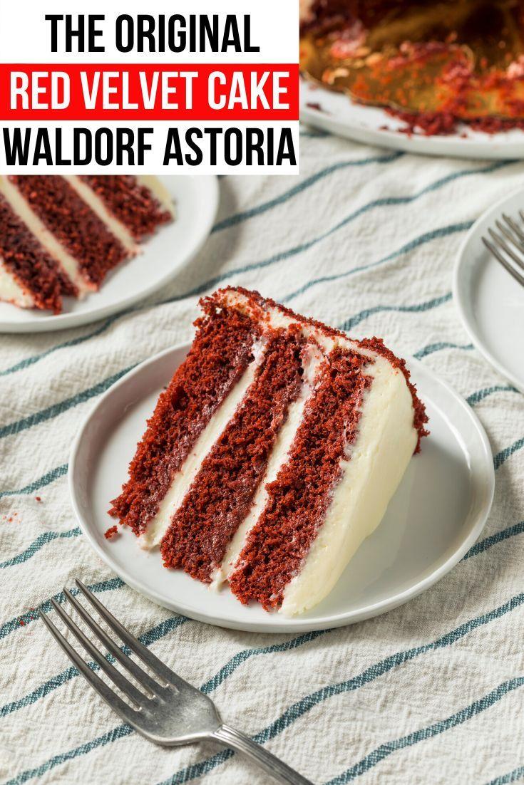 Waldorf Astoria Red Velvet Cake Velvet Cake Best Red Velvet Cake Savoury Cake