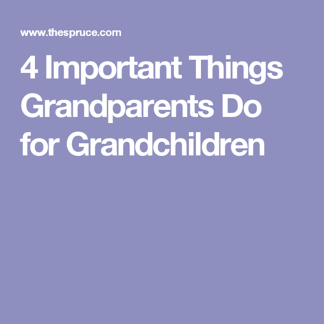 Why Children Need Grandparents (With images ...