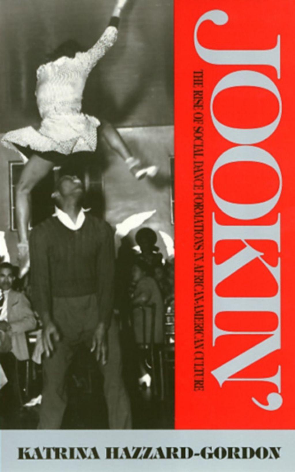 Jookin' (eBook) Dance books, African american culture