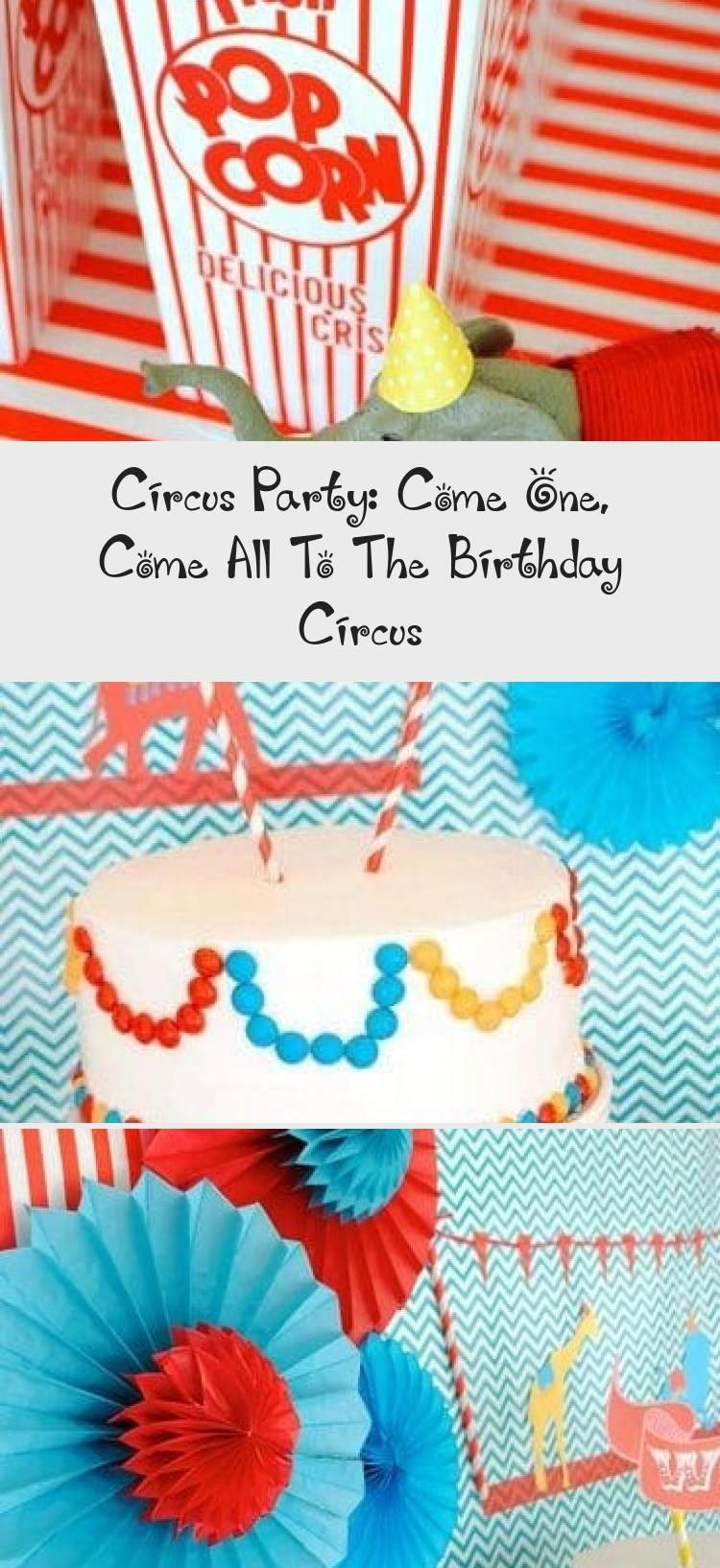 Circus Party Come one, come all to the Birthday Circus
