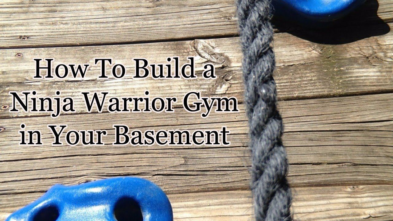 How to build a ninja warrior gym in your basement kids rooms in