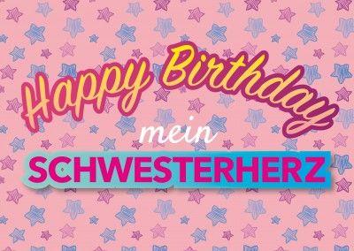 Happy Birthday Mein Schwetsreherz Postkarte Vorlage Geburtstag