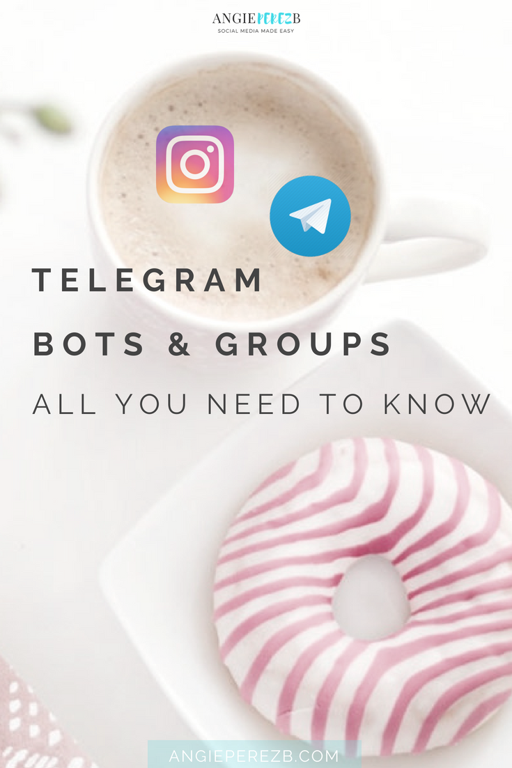 What Are Telegram Bots And Telegram Groups  Instagram Engagement