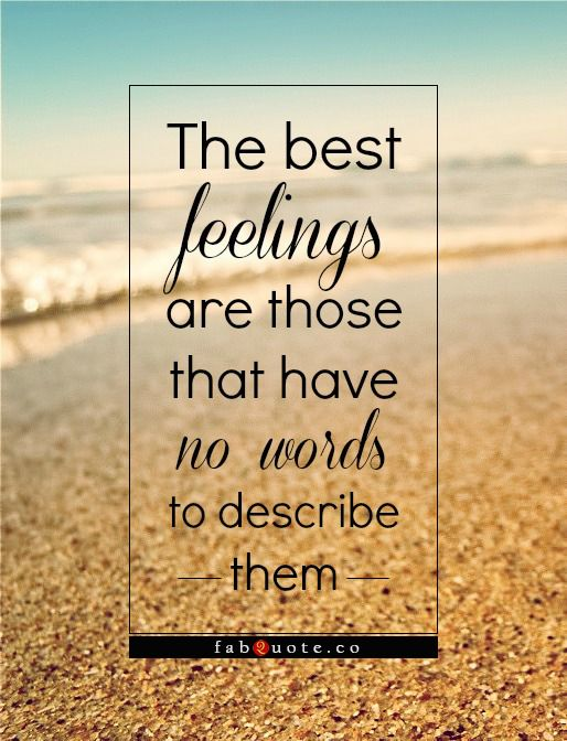 The best feelings | Fabulous Quotes | Inspiratie