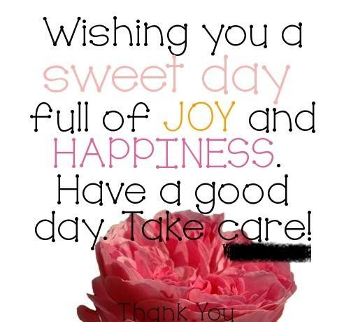 Quotes About Wishing You A Sweet Day Love Picture Quotes Great