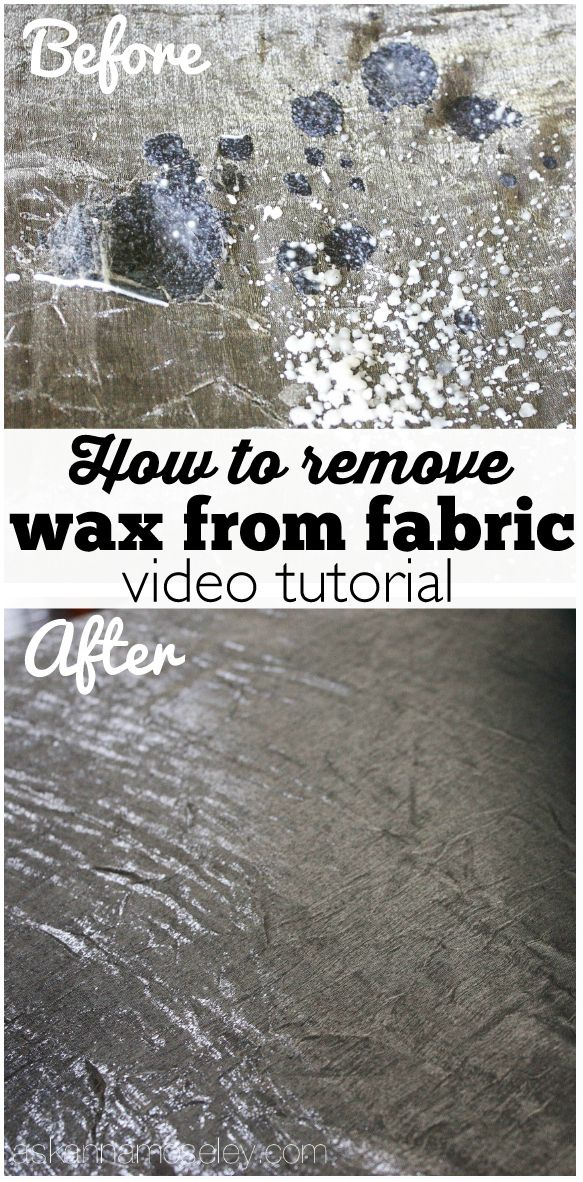 How To Get Wax Off Fabric Video Tutorial Remove Wax Deep
