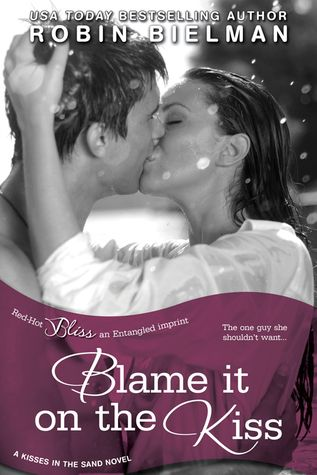 Arc Review Blame It On The Kiss By Robin Bielman Author Promotion Bestselling Author Book Advertising