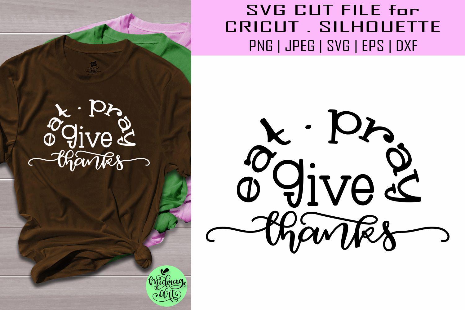 Eat pray and give thanks svg, thanksgiving svg (376145