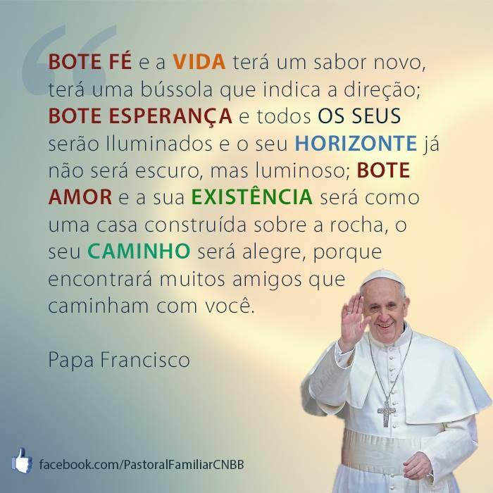 Papa Francisco Frases Bote Fé Pesquisa Google Fé Amor