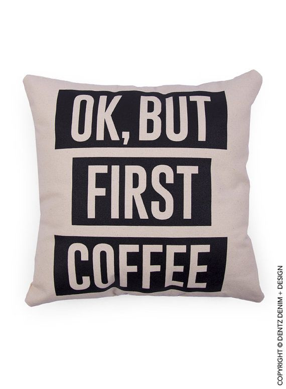 Use Coupon Code Pinterest Ok But First Coffee Pillow Cover New Pillow Decor Coupon Code