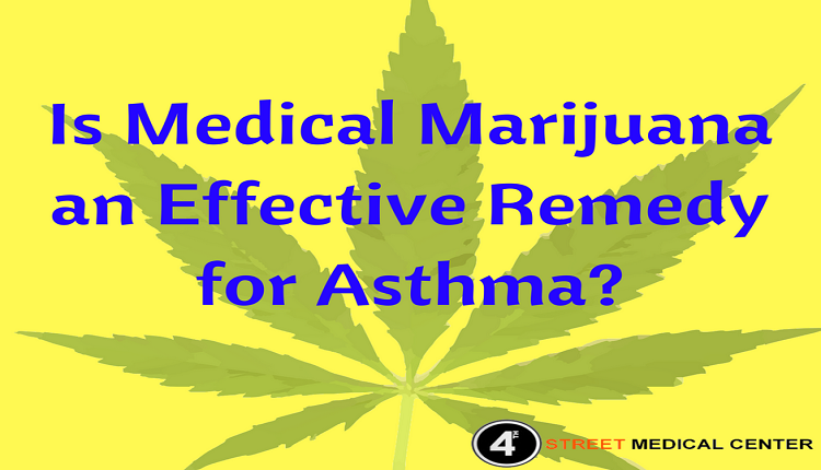 Is Medical Marijuana An Effective Remedy For Asthma Plants