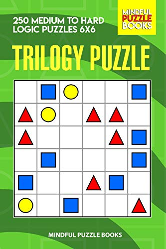 Trilogy Puzzle 250 Medium to Hard Logic Puzzles 6x6 (With
