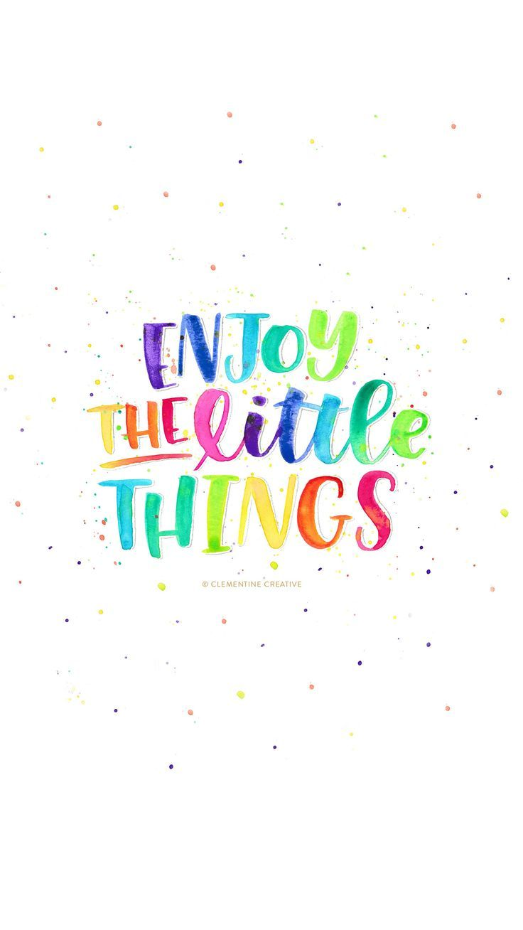 Free Wallpaper: Enjoy the Little Things