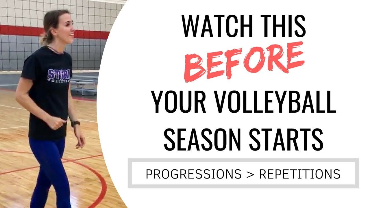 Progressions Over Repetitions Watch This Before Your Volleyball Season Starts Youtube Volleyball Practice Volleyball Volleyball Drills For Beginners