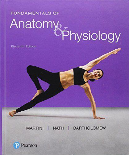 Fundamentals of Anatomy & Physiology 11th Edition Pdf Download Free ...