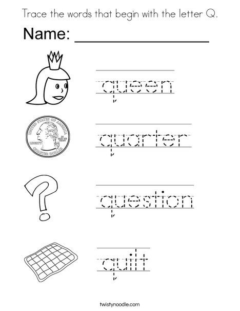 Trace The Words That Begin With The Letter Q Coloring Page Alphabet Worksheets Preschool Tracing Worksheets Preschool English Worksheets For Kids