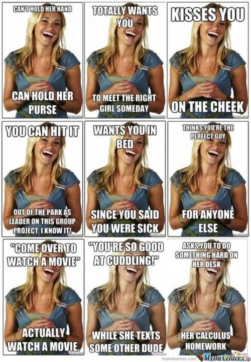 Meme Center Largest Creative Humor Community Friendzone Friend Zone Humor I Love To Laugh