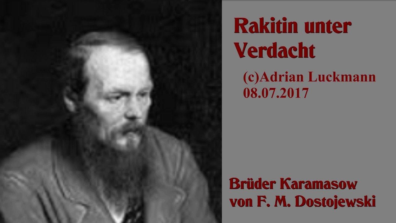Rakitin unter Verdacht - Karamasow Dostojewski